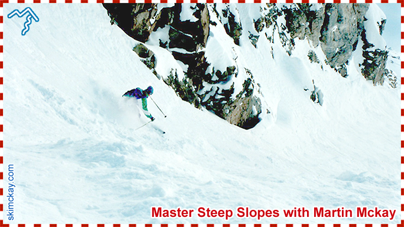Learn to ski steep slopes