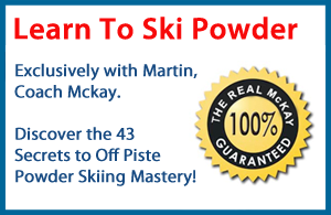 Learn To Ski Powder - The Real Mckay 100% Guarantee